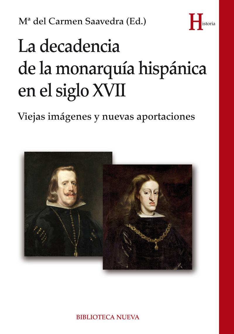 DECADENCIA DE LA MONARQUÍA HISPÁNICA EN EL SIGLO XVII, LA: portada