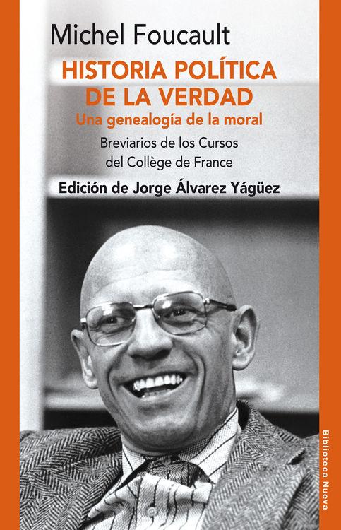 HISTORIA POLÍTICA DE LA VERDAD. UNA GENEALOGÍA DE LA MORAL: portada