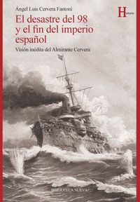 DESASTRE DEL 98 Y EL FIN DEL IMPERIO ESPAÑOL, EL: portada