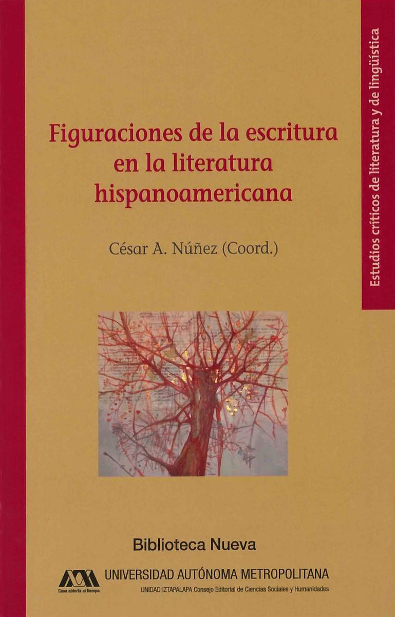 FIGURACIONES DE LA ESCRITURA EN LA LITERATURA HISPANOAMERICA: portada
