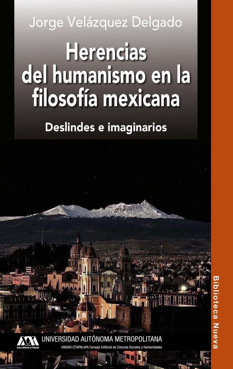 HERENCIAS DEL HUMANISMO EN LA FILOSOFÍA MEXICANA: portada