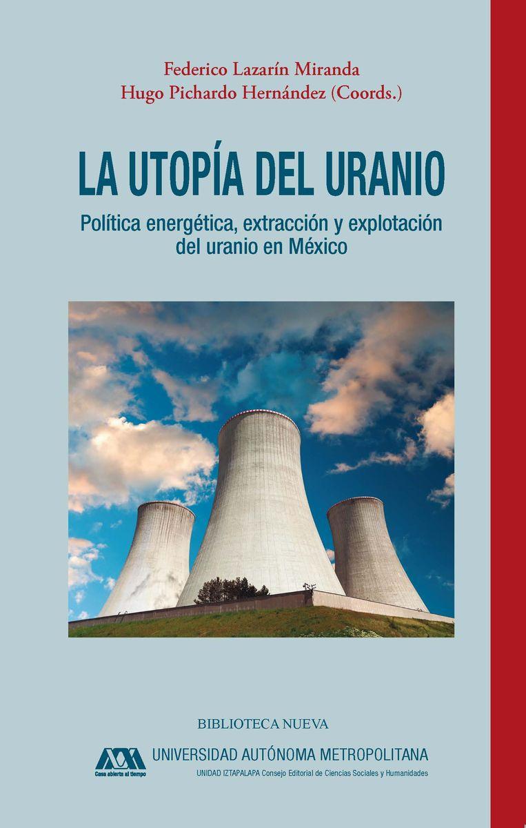 LA UTOPÍA DEL URANIO: portada