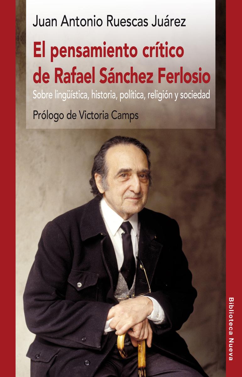 PENSAMIENTO CRÍTICO DE RAFAEL SÁNCHEZ FERLOSIO, EL: portada