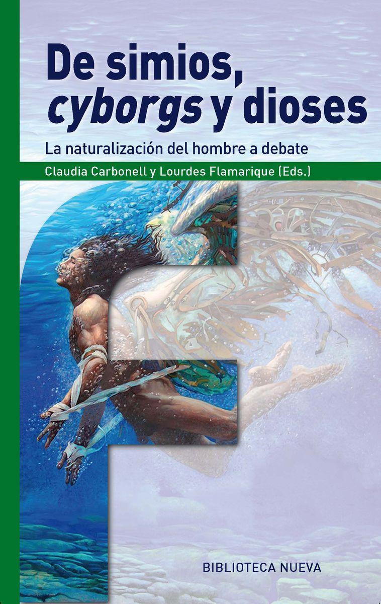 DE SIMIOS, CYBORGS Y DIOSES: portada