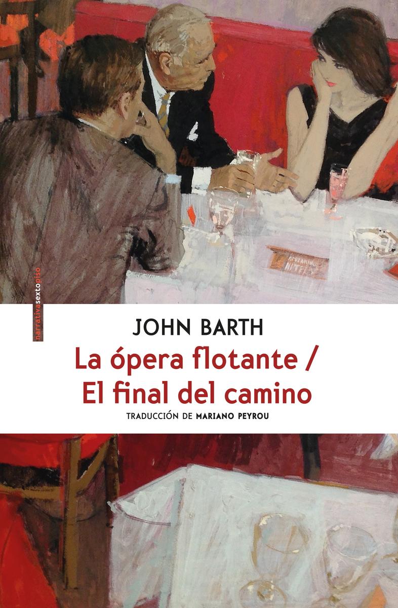 La ópera flotante/ El final del camino: portada