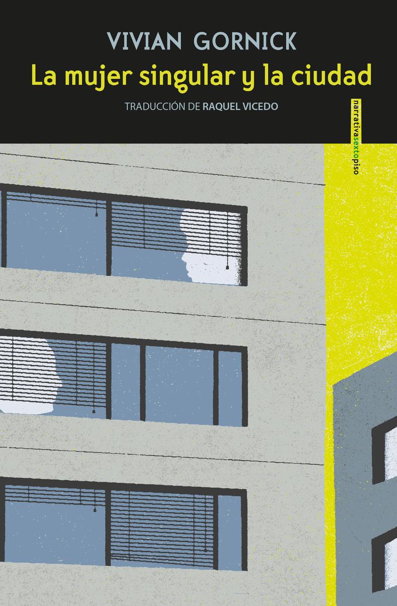La mujer singular y la ciudad (TERCERA EDICIÓN): portada
