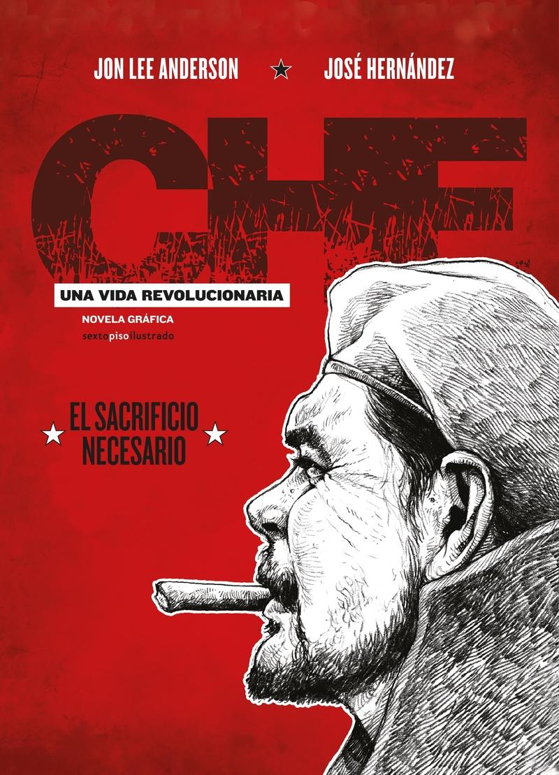CHE. UNA VIDA REVOLUCIONARIA III: portada