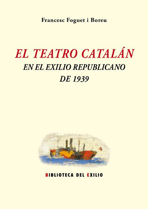 El teatro catalán en el exilio republicano de 1939: portada