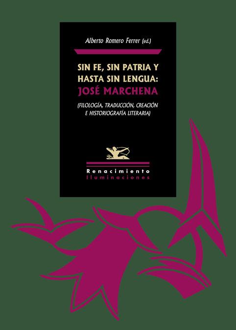 Sin fe, sin patria y hasta sin lengua: José Marchena: portada