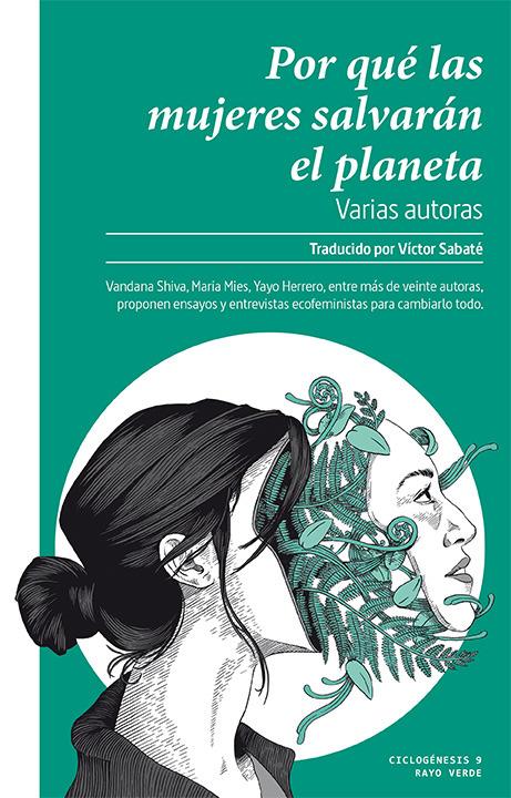 Por qué las mujeres salvarán el planeta: portada