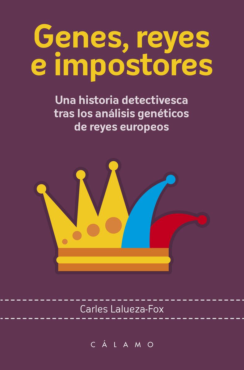 Genes, reyes e impostores: portada