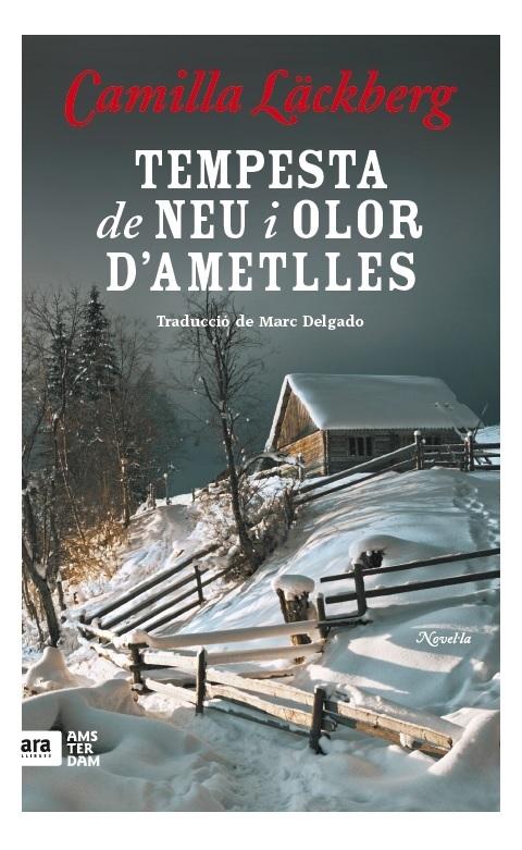 TEMPESTA DE NEU I AROMA D'AMETLLES, 2a ED.: portada