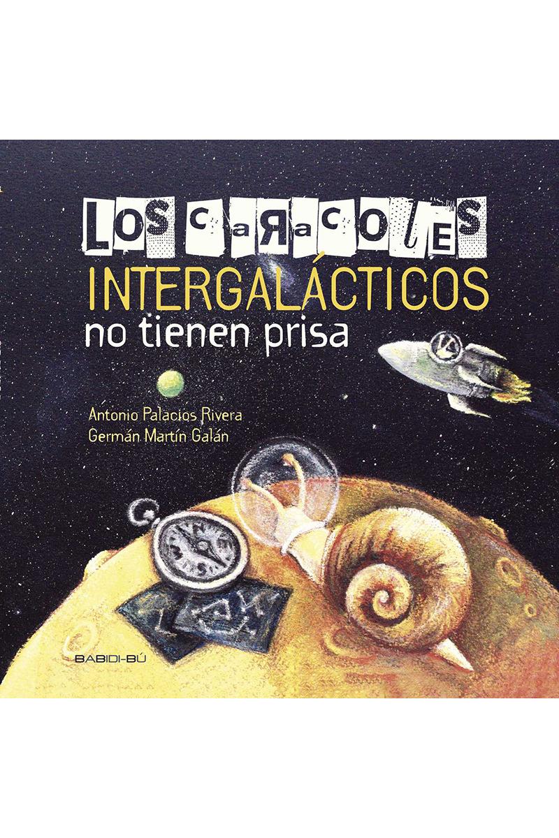 Los caracoles intergalácticos no tienen prisa: portada