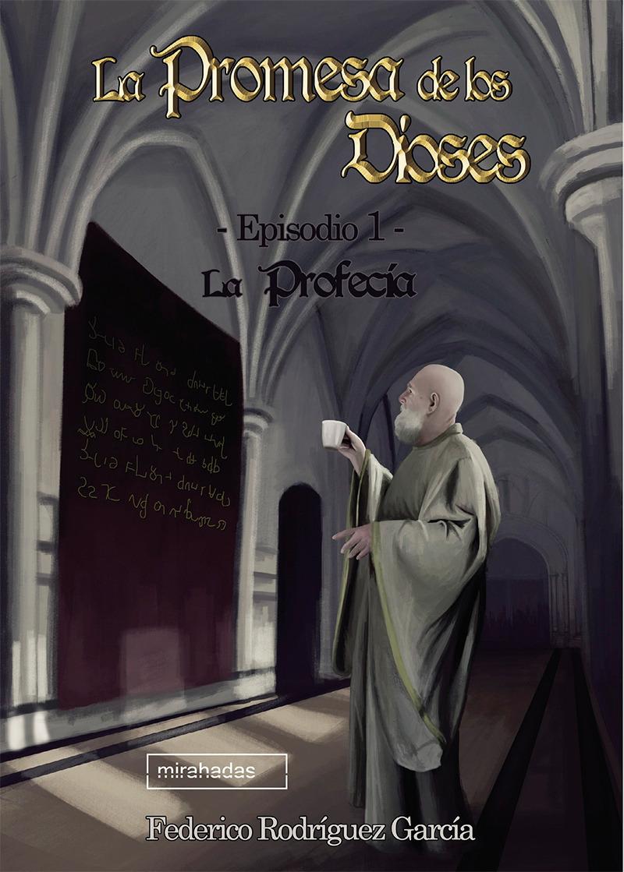 La Promesa de los Dioses. Episodio 1: La Profecía.: portada