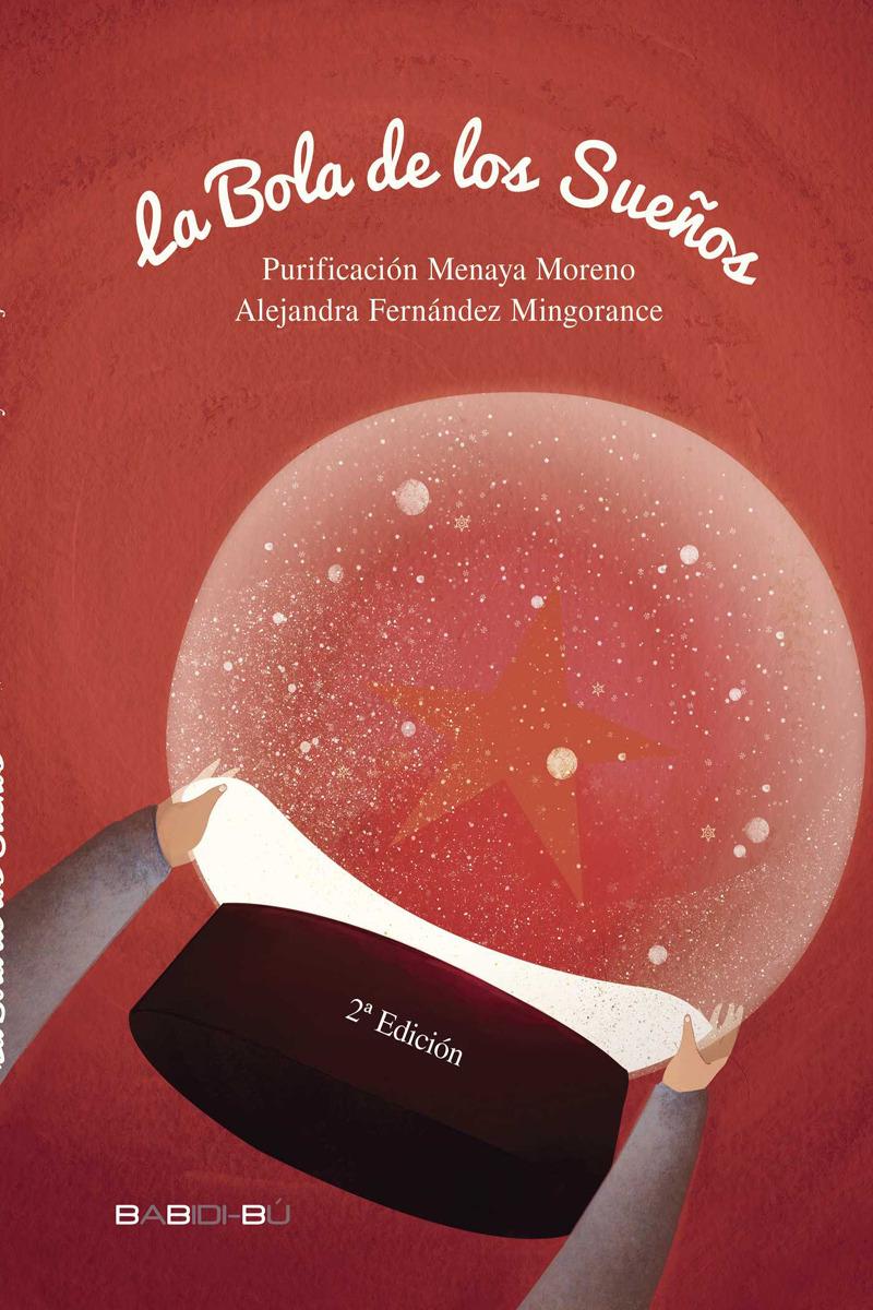 La bola de los sueños - 2ª ED: portada