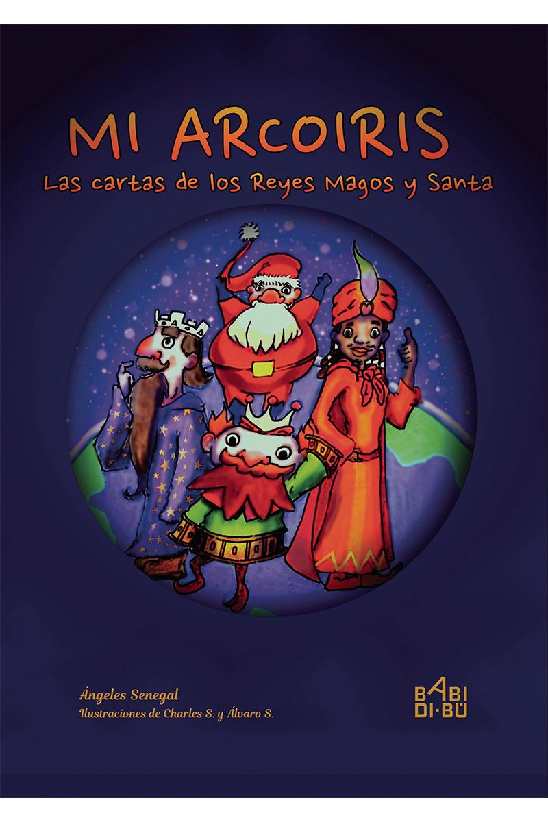 Mi arcoiris, Las cartas de los Reyes Magos y Santa: portada