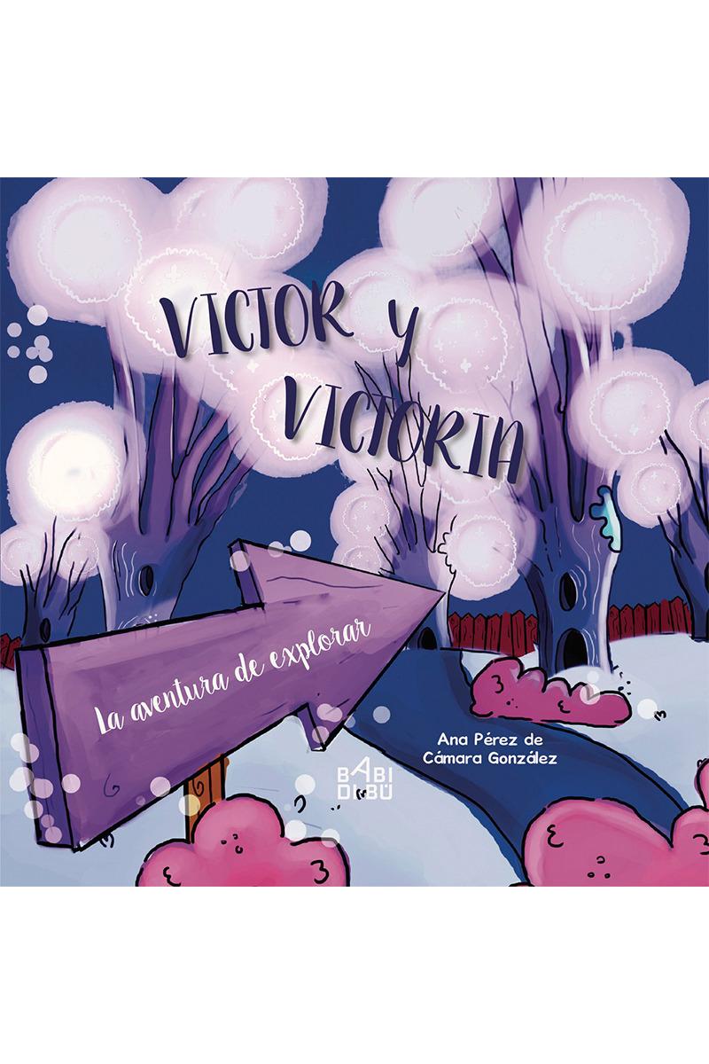 Víctor y Victoria. La aventura de explorar: portada