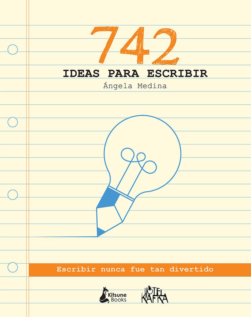 742 ideas para escribir: portada