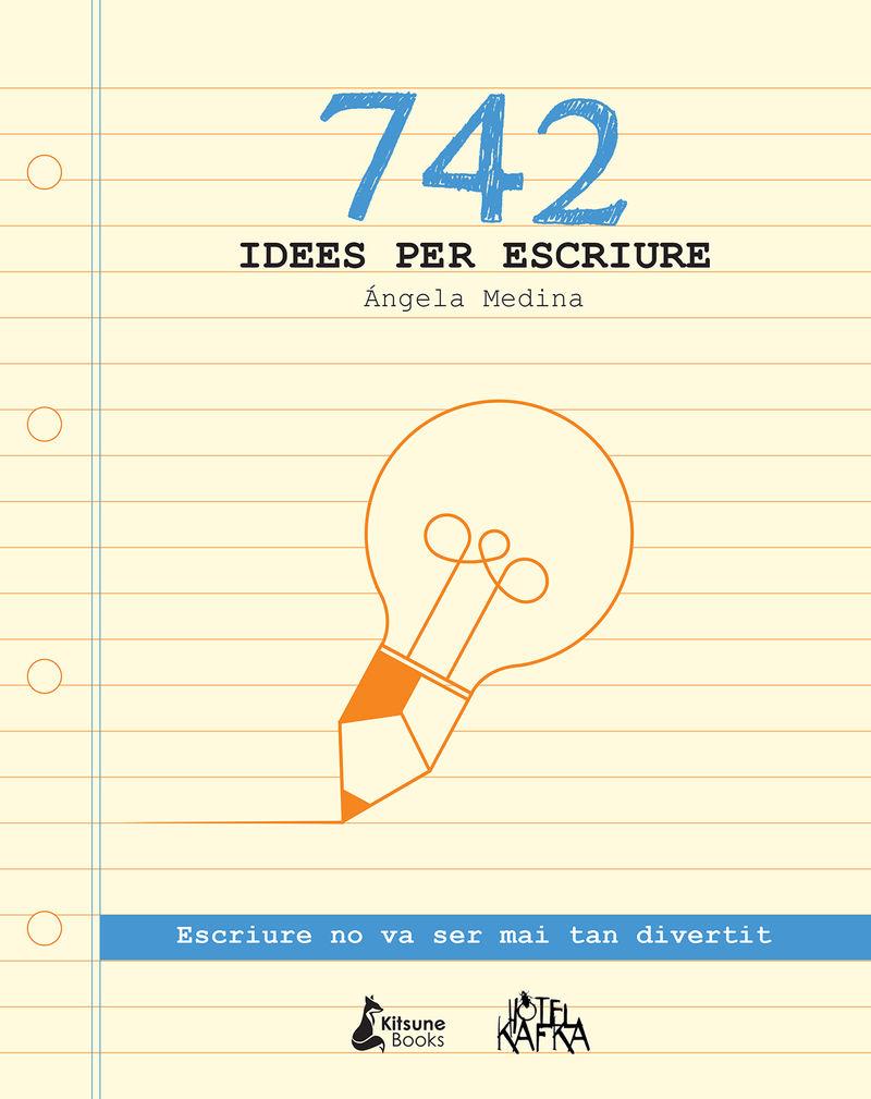 742 idees per escriure: portada