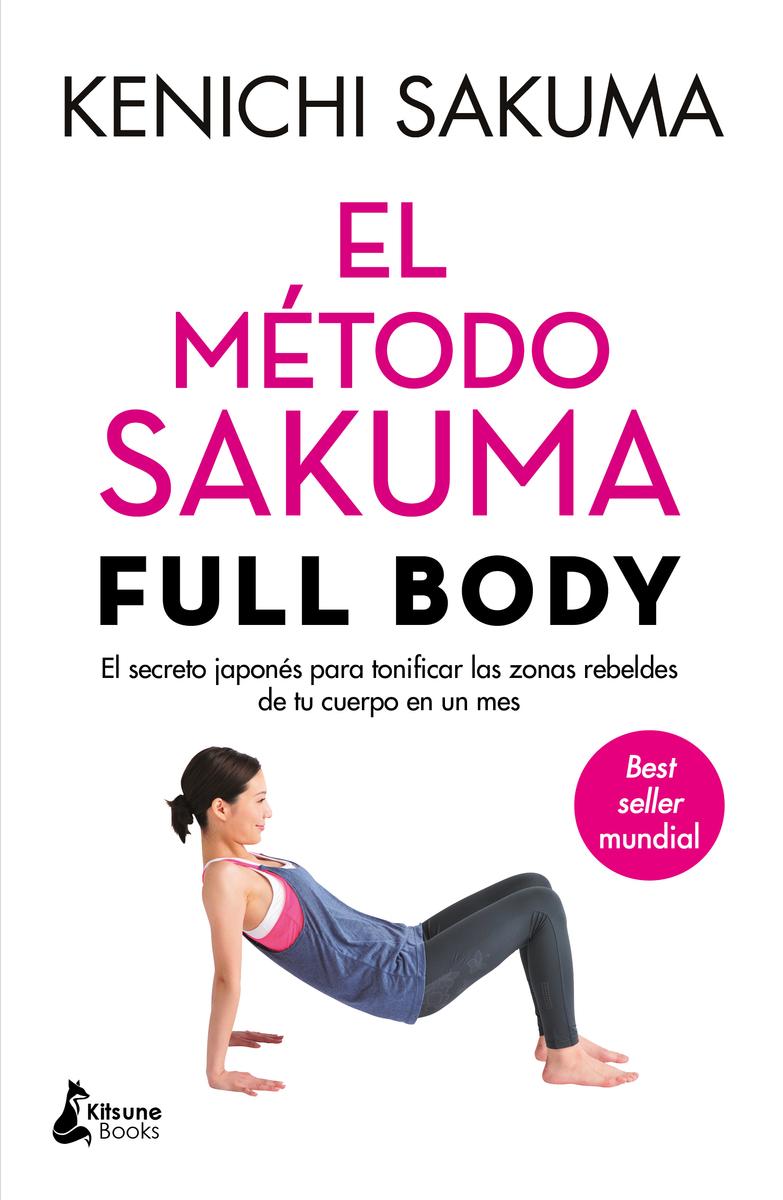 El método Sakuma Full Body: portada