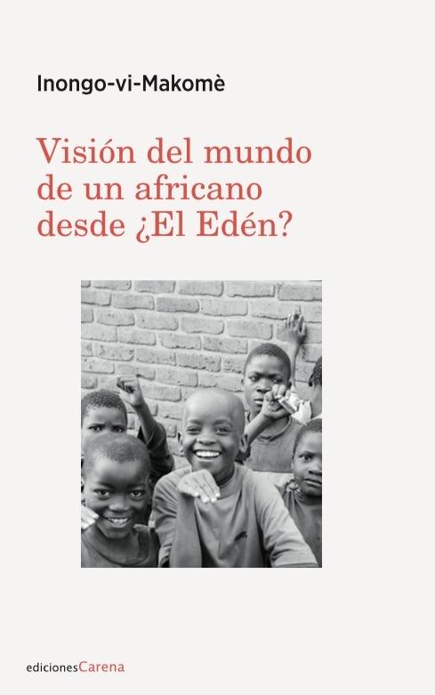 Visión del mundo de un africano desde ¿El Edén?: portada