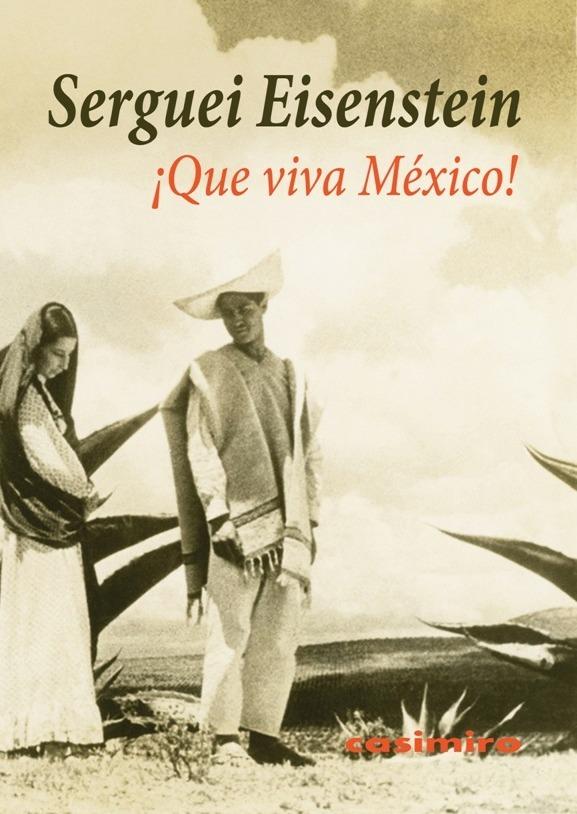 ¡Que viva México!: portada