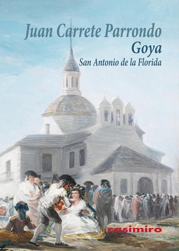 Goya - San Antonio de la Florida: portada
