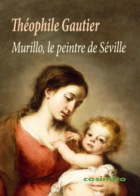 Murillo, le peintre de Séville: portada
