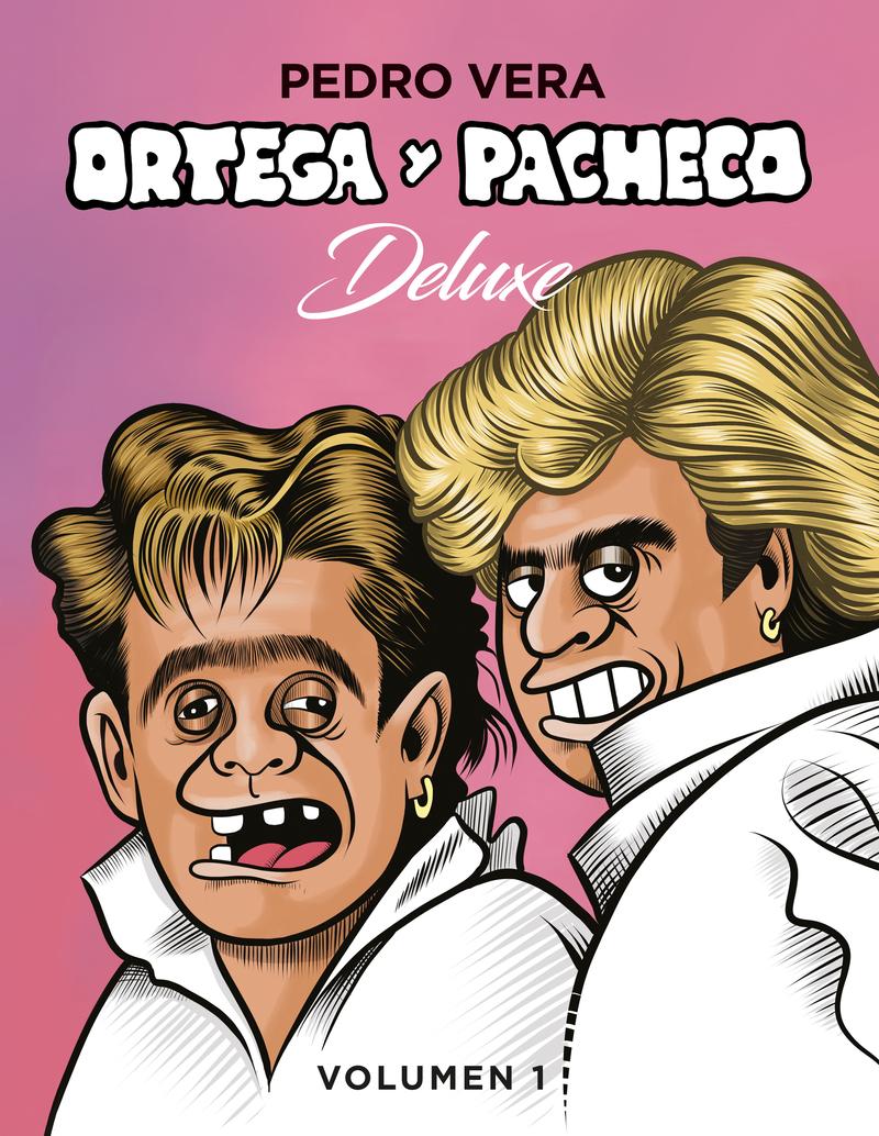 ORTEGA Y PACHECO DELUXE VOL. 1 - 2.ª ED.: portada