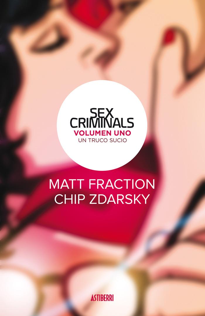 SEX CRIMINALS 1. UN TRUCO SUCIO: portada