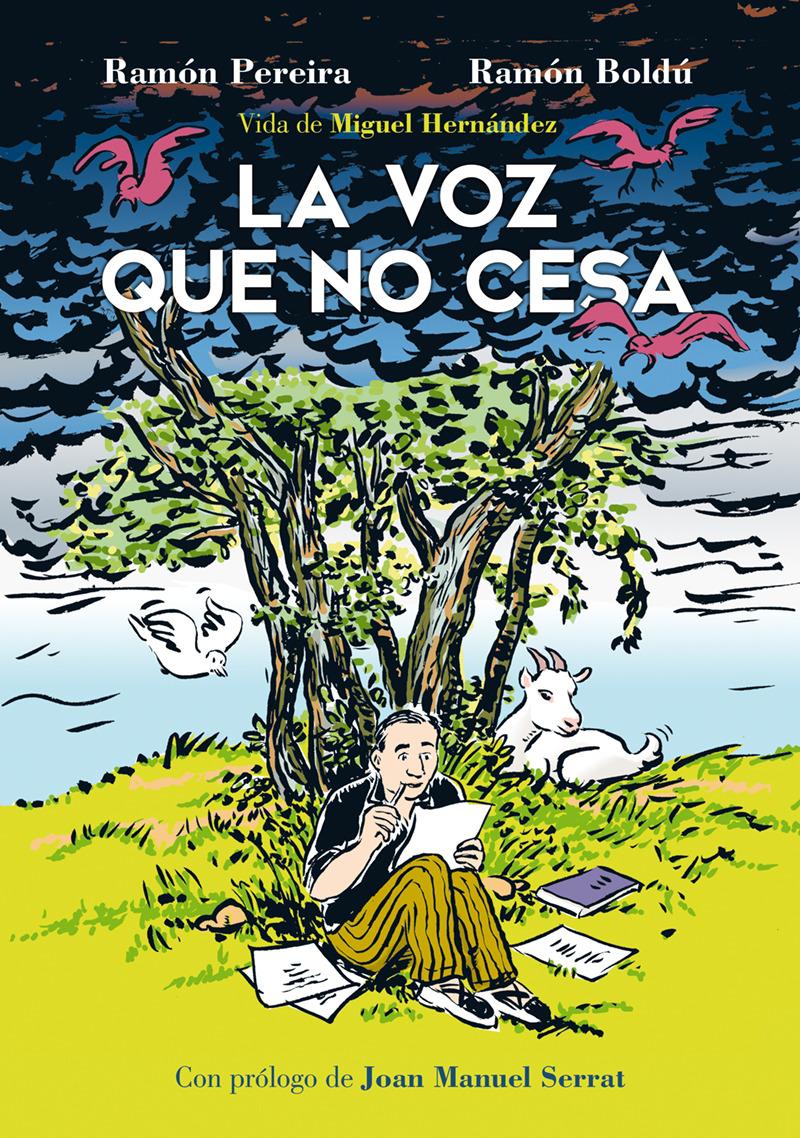 LA VOZ QUE NO CESA. VIDA DE MIGUEL HERNANDEZ: portada