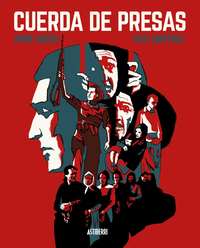 CUERDA DE PRESAS. Nueva edición en cartoné: portada