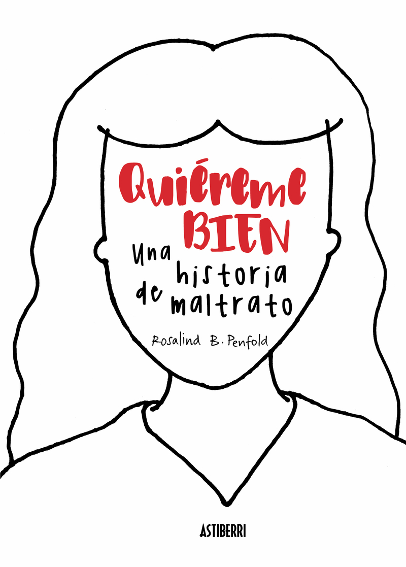 QUIEREME BIEN. UNA HISTORIA DE MALTRATO: portada