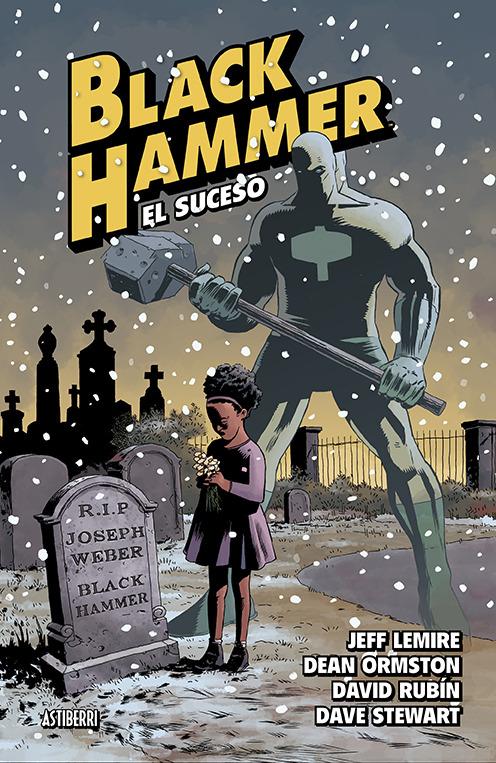 BLACK HAMMER 2. EL SUCESO 3.ª ED.: portada