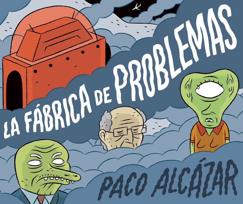 LA FÁBRICA DE PROBLEMAS: portada