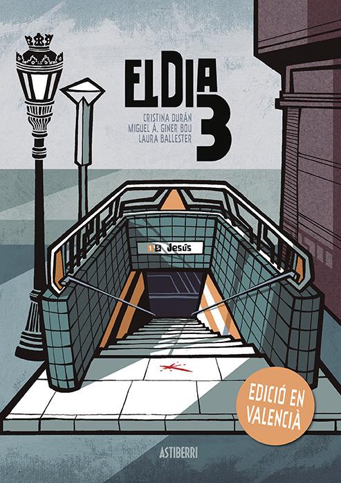 EL DIA 3-Edición en valenciano 2.ª ED.: portada