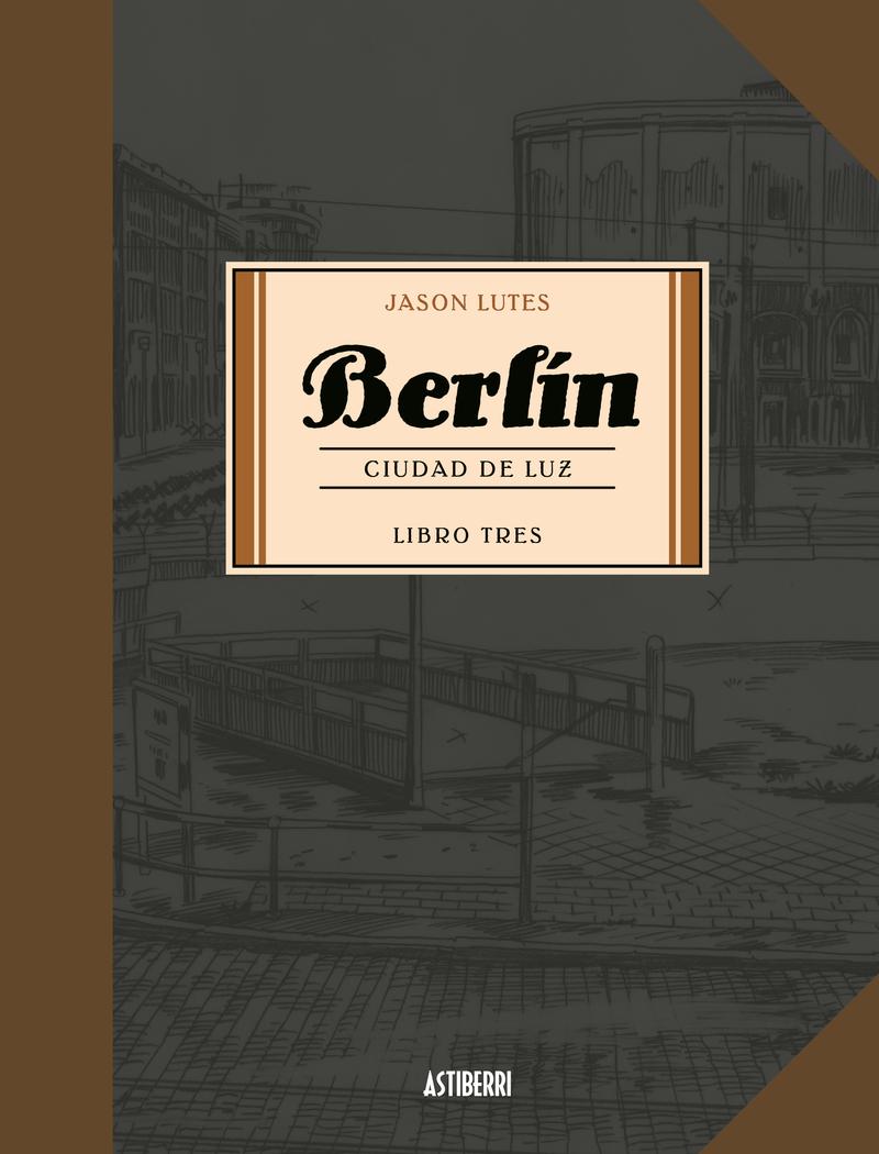 BERLIN 3. CIUDAD DE LUZ 2.ª ED.: portada