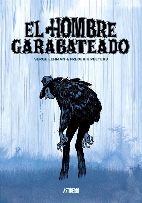EL HOMBRE GARABATEADO 2.ª ED.: portada