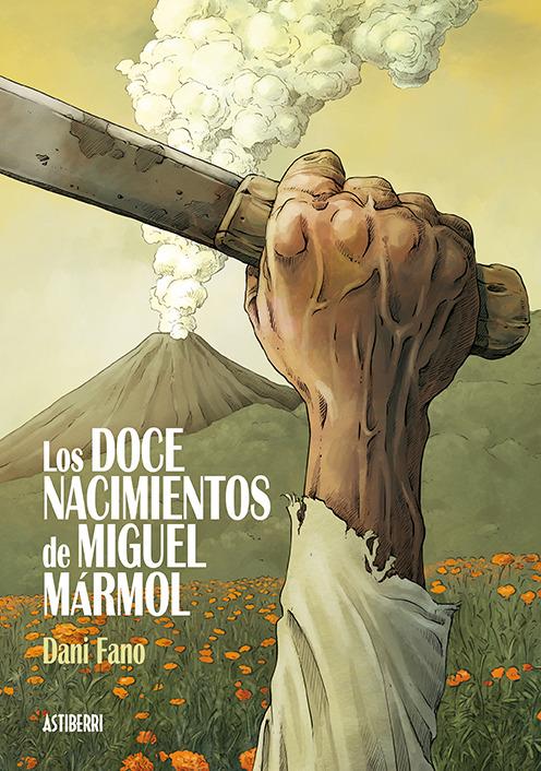 LOS DOCE NACIMIENTOS DE MIGUEL MARMOL: portada