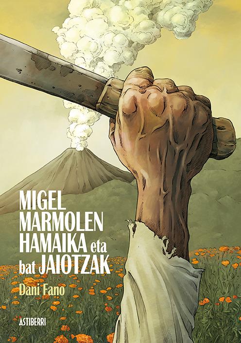MIGEL MARMOLEN HAMAIKA ETA BAT JAIOTZAK: portada