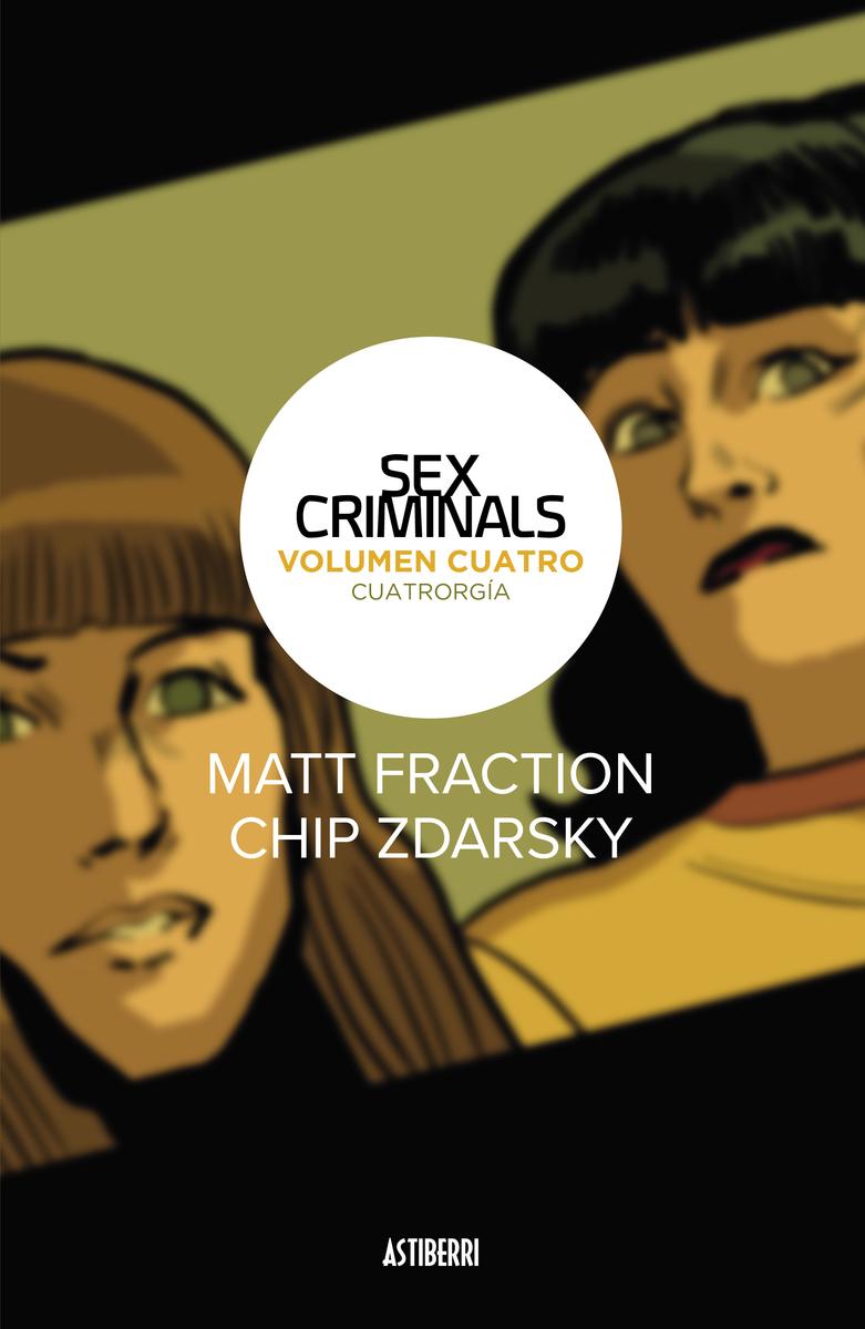 SEX CRIMINALS 4. CUATRORGÍA: portada