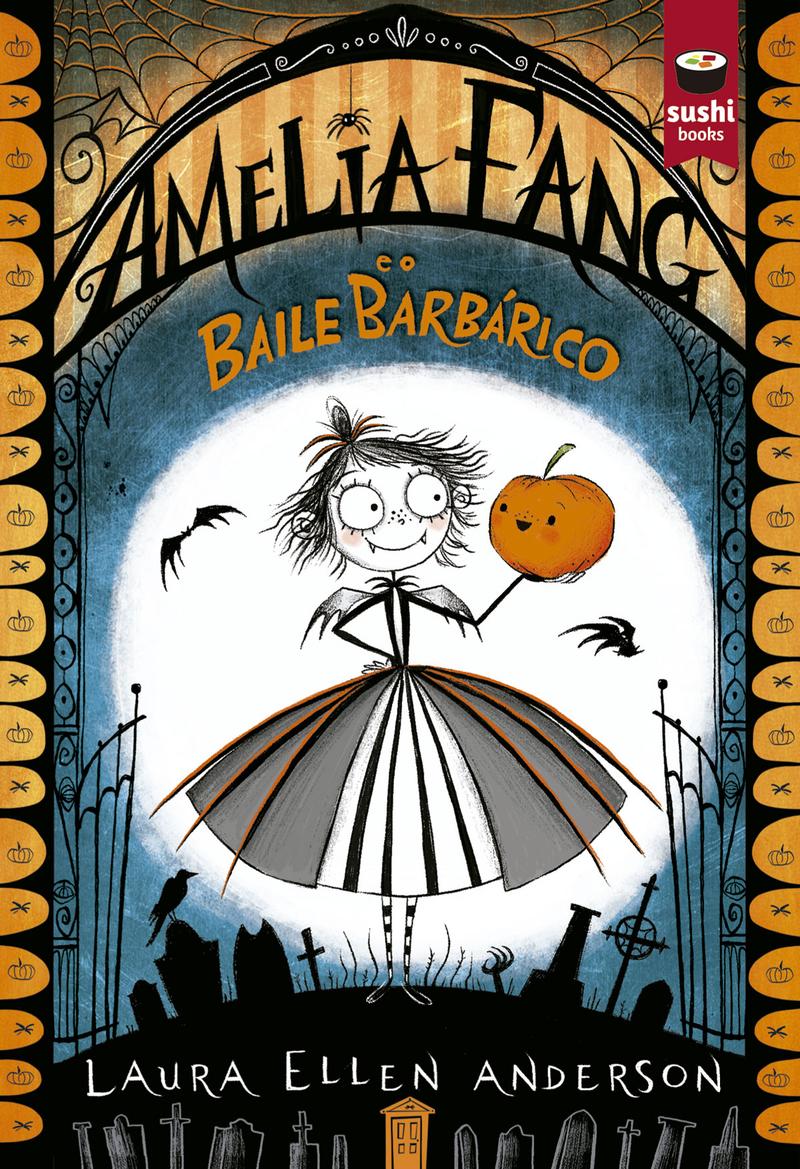 Amelia Fang e o Baile Barbárico: portada