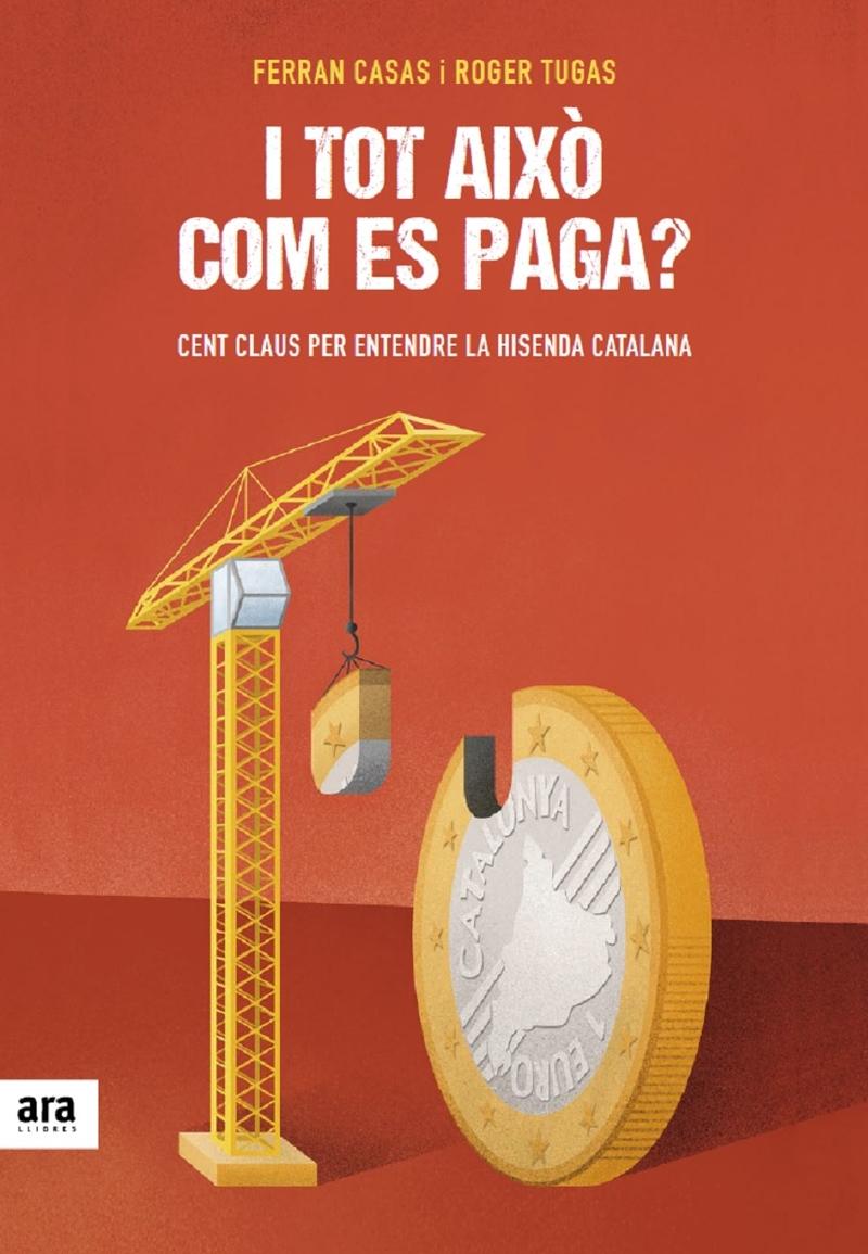 I TOT AIXÒ COM ES PAGA?: portada