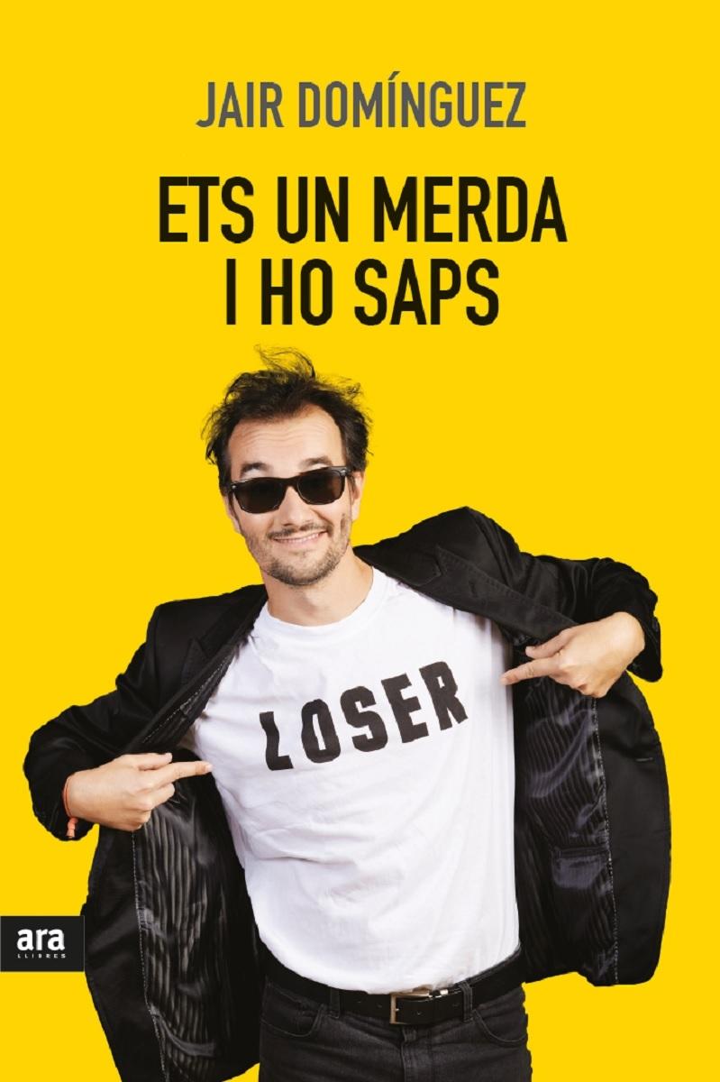 ETS UN MERDA, I HO SAPS: portada