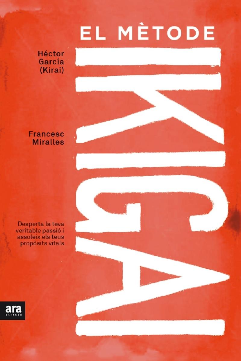 MÉTODE IKIGAI, EL: portada