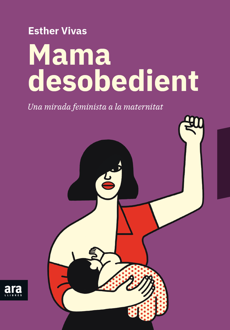 MAMA DESOBEDIENT, 3a Ed: portada