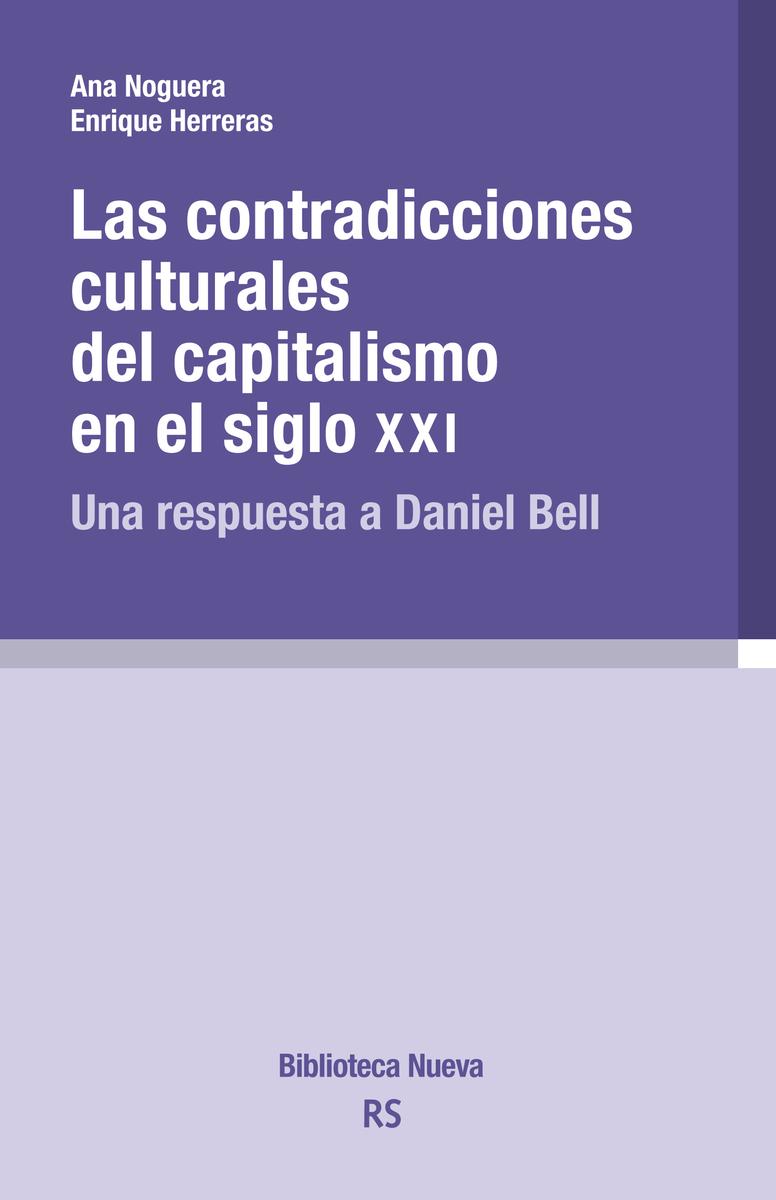 CONTRADICCIONES CULTURALES DEL CAPITALISMO EN EL SIGLO XXI: portada