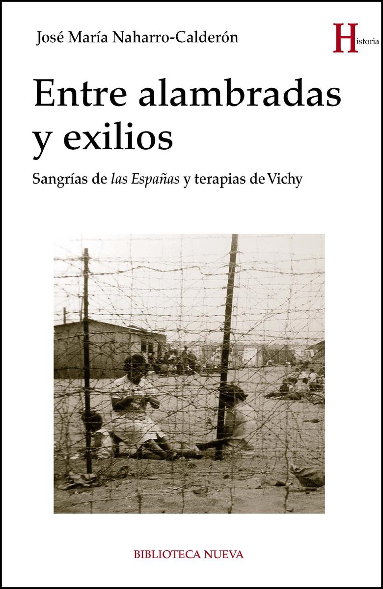 ENTRE ALAMBRADAS Y EXILIOS: portada