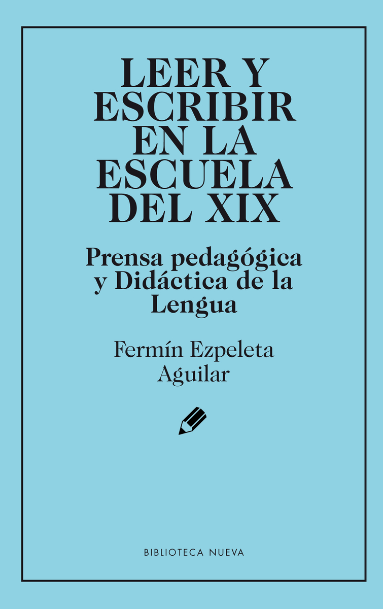 LEER Y ESCRIBIR EN LA ESCUELA DEL XIX: portada