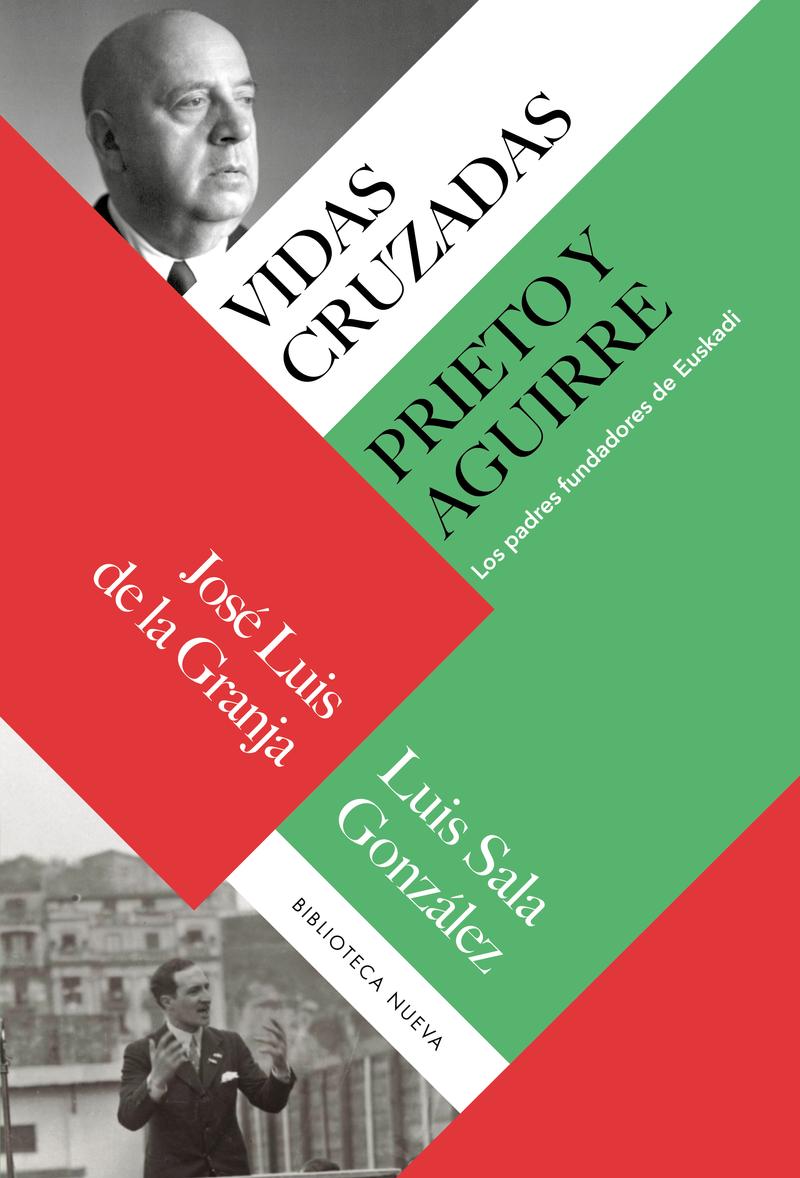 Vidas cruzadas: Prieto y Aguirre: portada